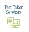 Test Taker Services